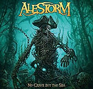 Alestorm, No Grave But The Sea