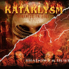 Katklysm > Shadows and Dust / Serenity in Fire DVD