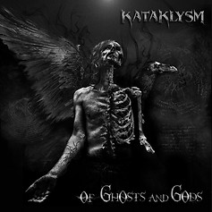 Kataklysm > Of Ghosts and Gods