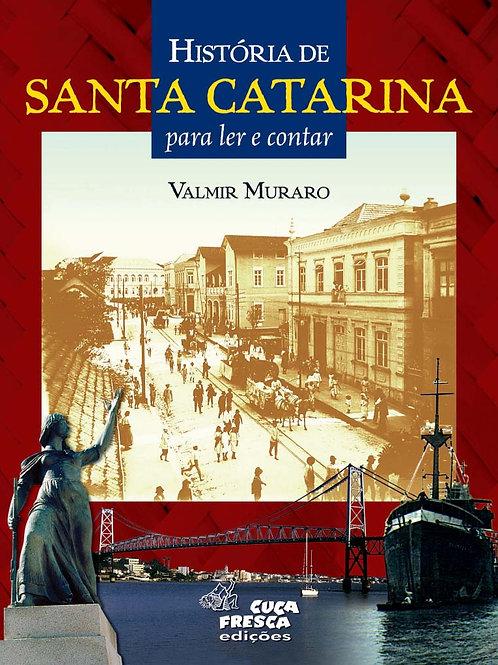 História de Santa Catarina para Ler e Contar
