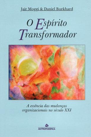 O espírito transformador