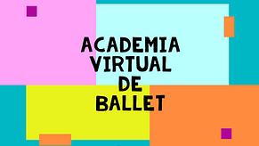 ACADEMIA VIRTUAL DE BALLET TOSÌN