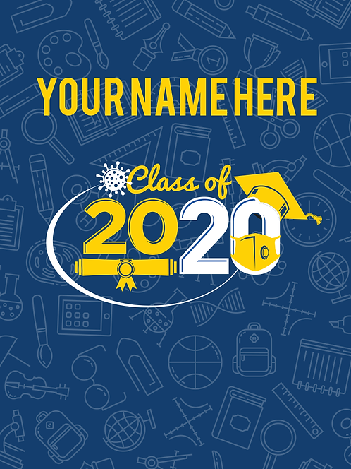 """Sign - Class of 2020 18""""x24"""""""