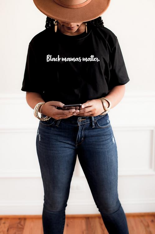 Black Mamas Matter