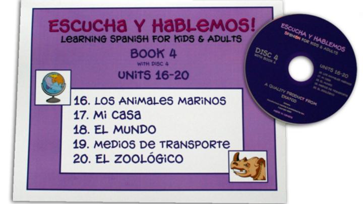 ESCUCHA Y HABLEMOS BOOK/CD 4