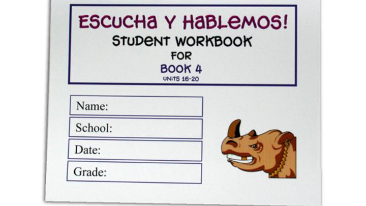 ESCUCHA Y HABLEMOS WORKBOOK 4