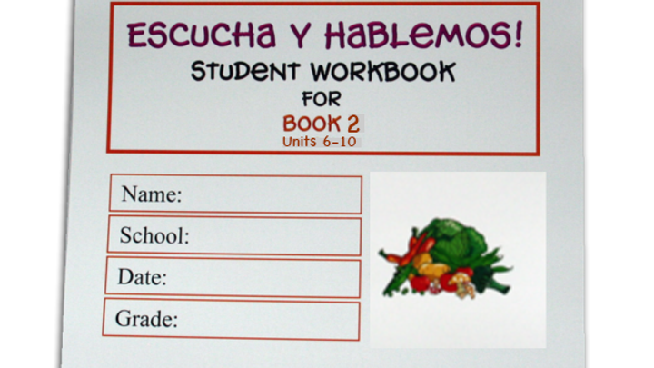 ESCUCHA Y HABLEMOS WORKBOOK 2