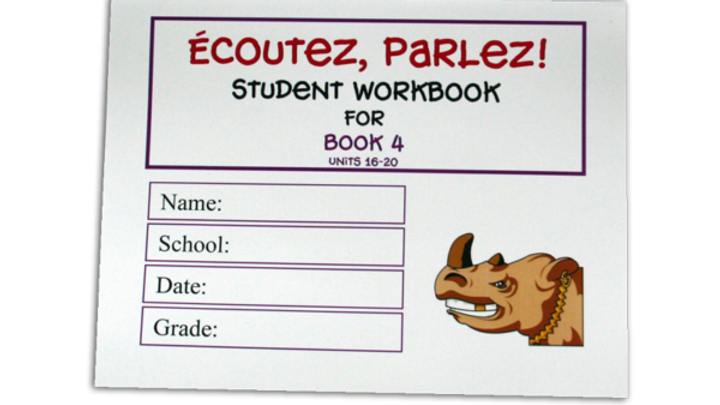 ÉCOUTEZ, PARLEZ WORKBOOK 4