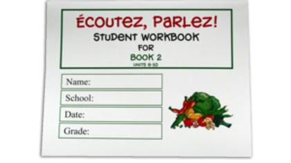 ÉCOUTEZ, PARLEZ WORKBOOK 2