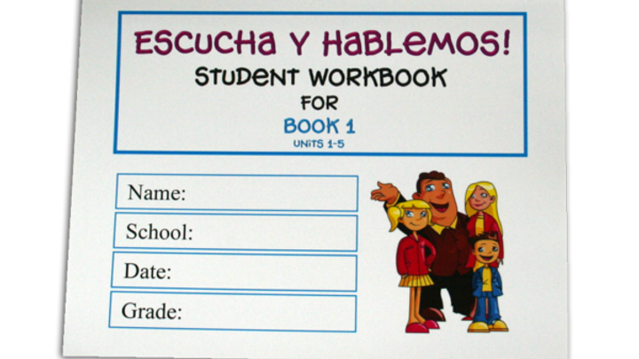 ESCUCHA Y HABLEMOS WORKBOOK 1
