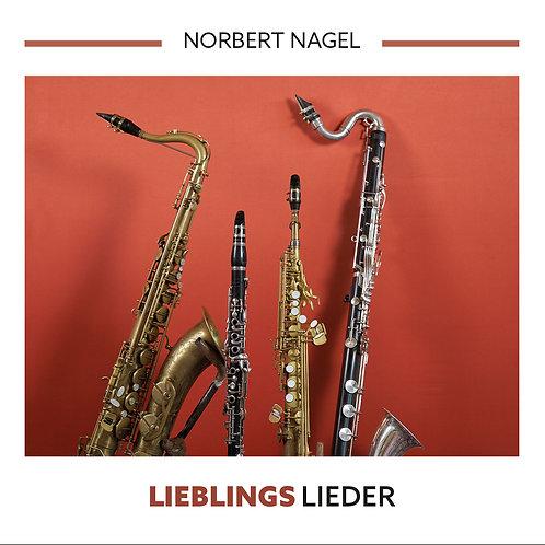 """Norbert Nagel: """"Lieblingslieder"""""""