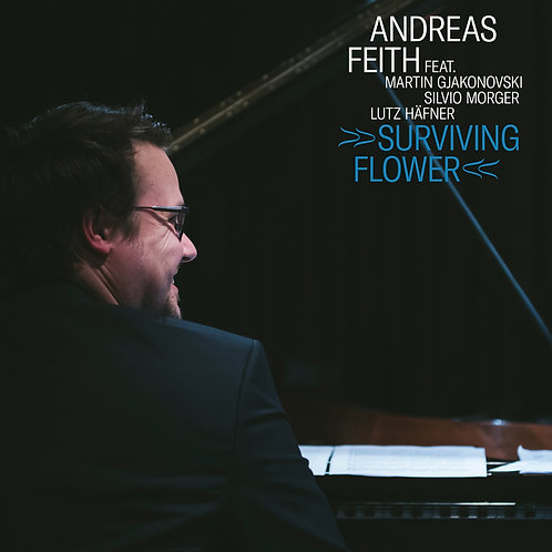 """Andreas Feith: """"Survivng Flower"""""""