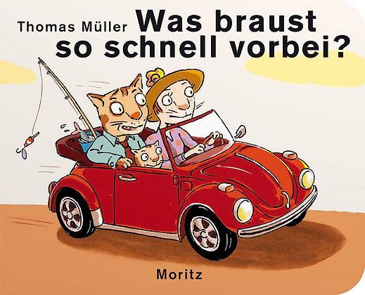 Moritz - was braust so schnell vorbei