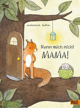 Beltz - Nenn mich nicht Mama
