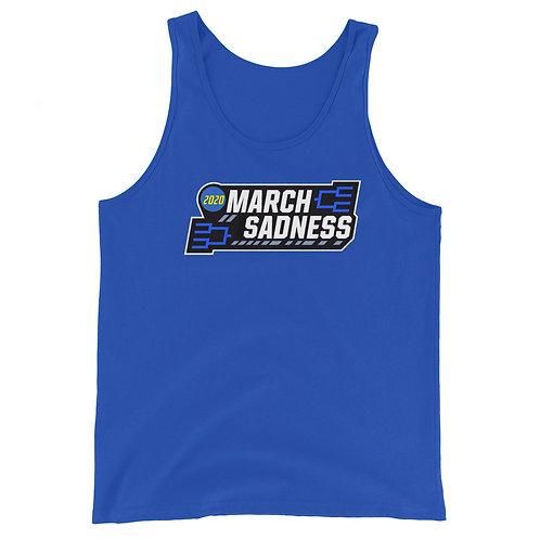 March Sadness 2020 Unisex Tank Top