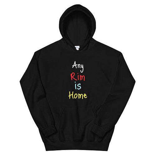 Any Rim is Home Unisex Hoodie