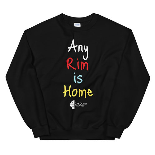 Any Rim is Home Unisex Sweatshirt