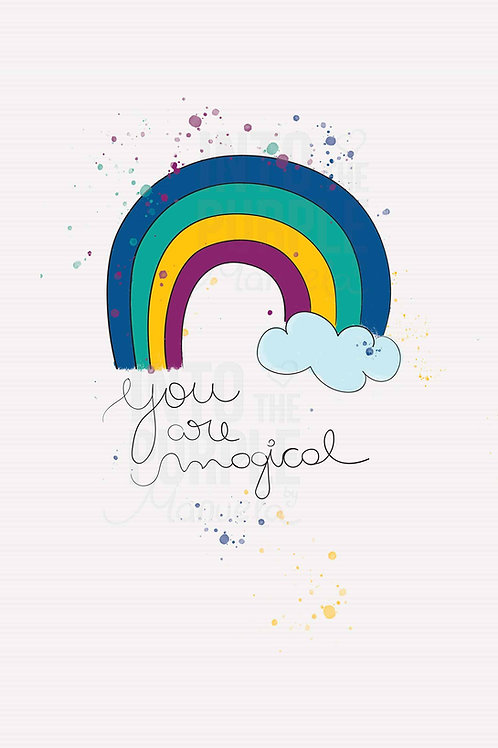 YOU ARE MAGICAL - Wall Art Print