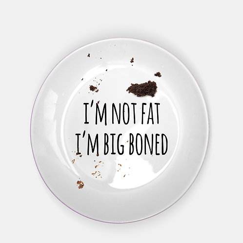 I'm Not Fat plate