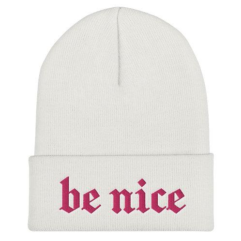Be Nice White Unisex Beanie