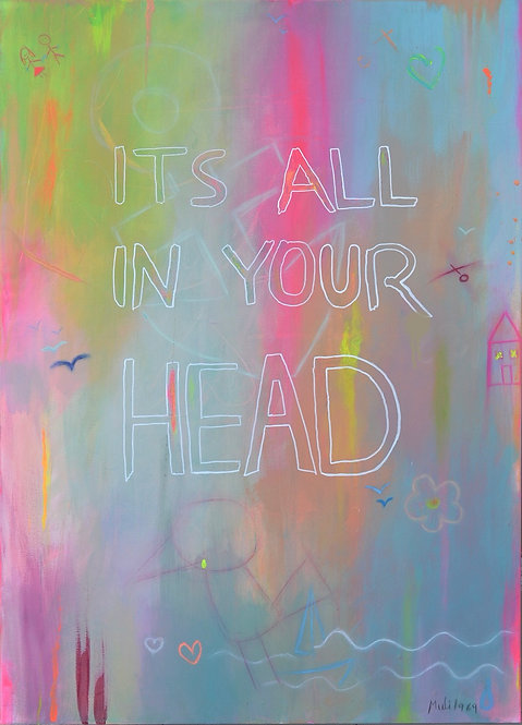 'It's All In Your Head' 2021 LIMITED Print Edition   from 49$