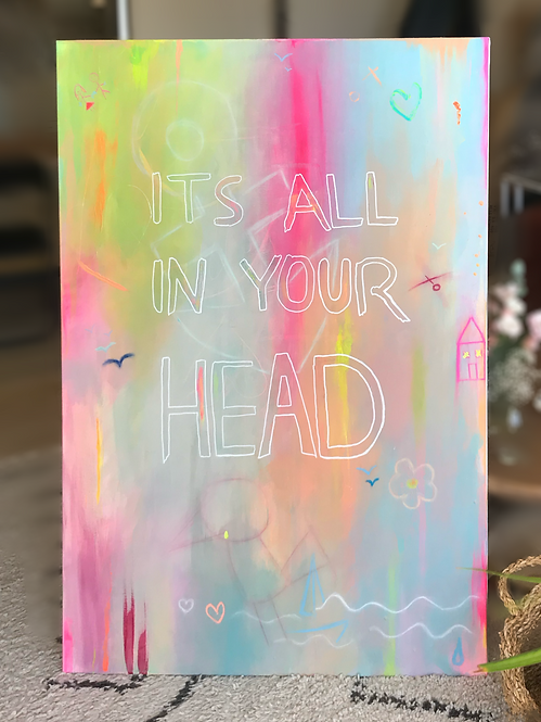 'It's All In Your Head'  |  ORIGINAL PAINTING