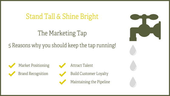 The Marketing Tap - 5 Reasons why you should keep the tap running