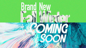 NEW FALL WINTER COMING SOON!