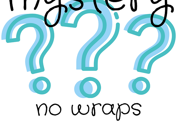 No Wraps- MYSTERY BUNDLES