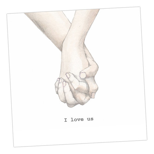 Holding Hands I love us Card