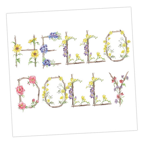 Floral Letters Hello Dolly