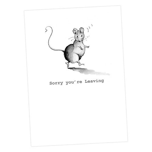 Monty Mouse, Sorry You're Leaving Card