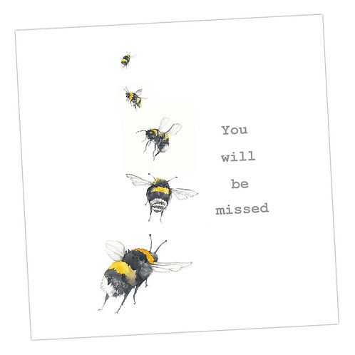 You will Bee Missed Card