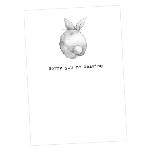 Bunny, Sorry You're Leaving Card