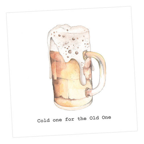 Beer Card, Cold one for the Old One