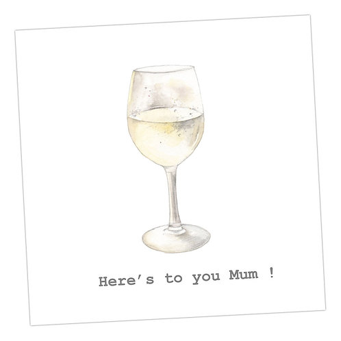 Here's to you Mum Wine Card