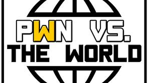 PWN vs The World
