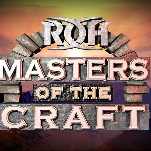 ROH Maters of the Craft 2019