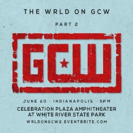GCW The Wrld on GCW: Part II