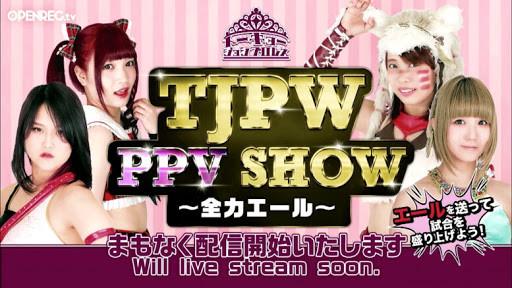 TJPW PPV Show - Zenryoku Eru