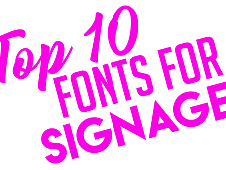10 Best Fonts for Signage