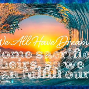 We all have dreams..