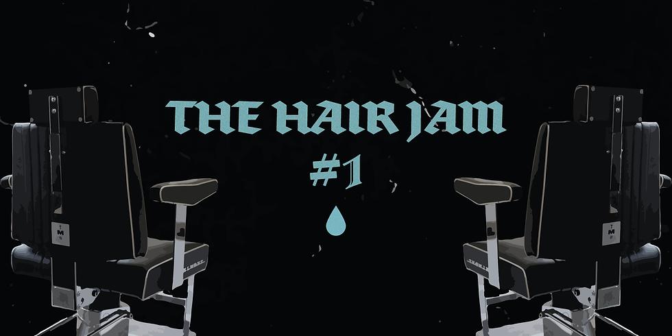 THE HAIR JAM #1