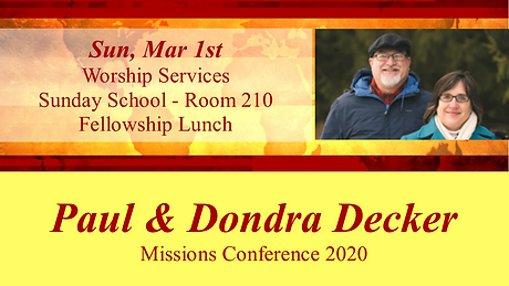 2020-03-01 Missions Conference - Decker.