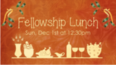 2019-12-01 Fellowship Lunch.png