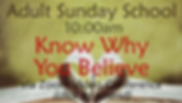 Adult Sunday School - Know Why You Belie