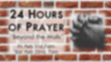 2020-02-21 24 Hour Prayer - Beyond the W