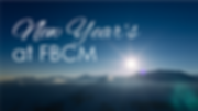 01 New Year's at FBCM.png