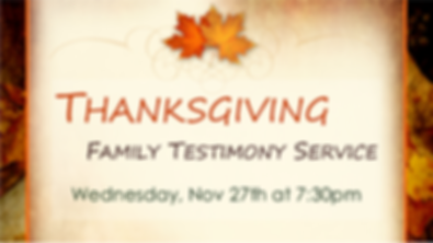 2019-11-27 Thanksgiving Family Testimony