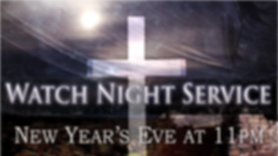 2019-12-31 New Year's Eve Watchnight Ser